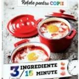 Retete pentru copii. 3 ingrediente, 15 minute