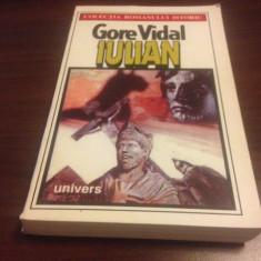 GORE VIDAL, IULIAN. ROMANUL ISTORIC, ED. UNIVERS 1993