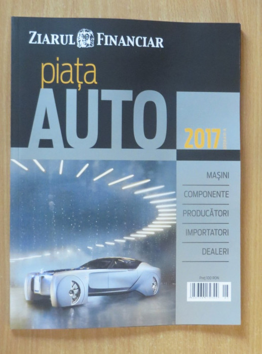 Piata auto din Romania 2017 - Supliment ZF Ziarul Financiar