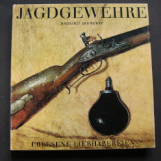 Arme de vanatoare. Jagdgewehre - Richard Akehurst