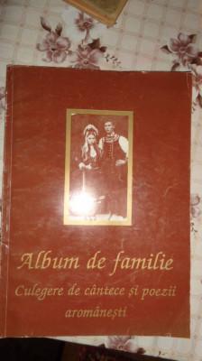 Album de familie culegere de cantece si poezii aromanesti  - Dima Lascu foto