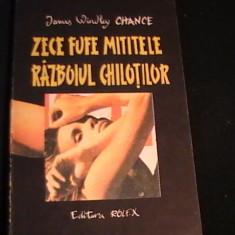 RAZBOIUL CHILOTILOR-J. CHANCE-ED- ROLEX-