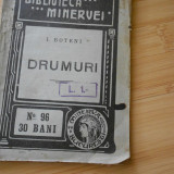 I. BOTENI--DRUMURI - 1910 - Carte veche