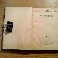 DE LA NATIONALITE EN ROUMANIE - Alexandre J. Suciu - Bonvalot-Jouve, Editeur1906 - Carte Drept international