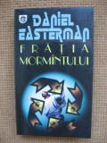 Daniel Easterman - Fratia mormantului (thriller RAO)