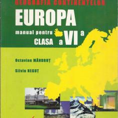 Geografia Continentelor - Europa, manual pentru clasa a VI-a 1998 ed. Corint - Manual scolar corint, Clasa 6, Geografie