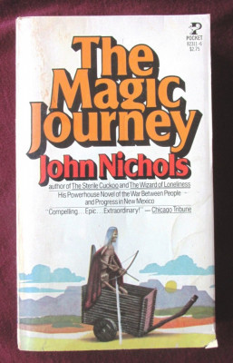 """THE MAGIC JOURNEY"", John Nichols, 1978. Colectia POCKET BOOKS foto"