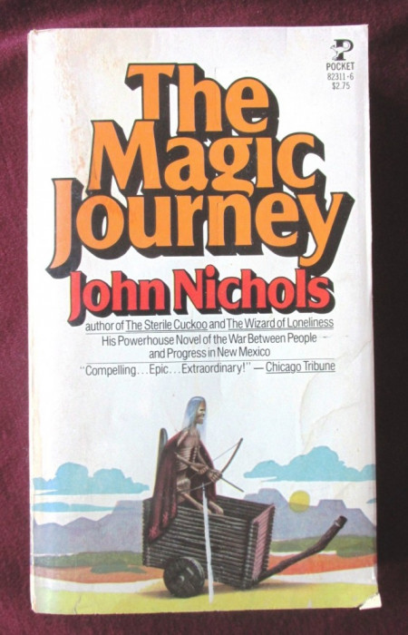 """THE MAGIC JOURNEY"", John Nichols, 1978. Colectia POCKET BOOKS"