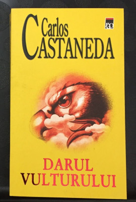 Darul Vulturului - Carlos Castaneda foto