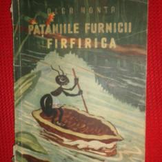 Pataniile furnicii Firfirica ( ilustratii Dem ) an 1956/79pag- Olga Monta
