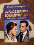 VA PLACE BRAHMS?/BONJOUR TRISTETE!-FRANCOISE SAGAN