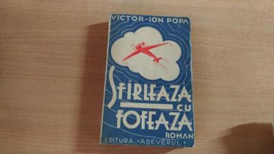 SFIRLEAZA CU FOFEAZA-VICTOR-ION POPA foto