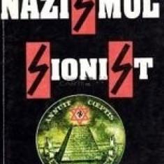 Nazismul Sionist - Radu Theodoru - Carte masonerie