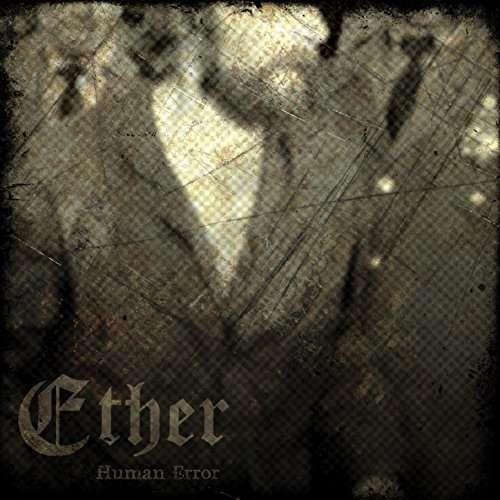 Ether - Human Error ( 1 CD )