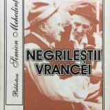 NEGRILESTII VRANCEI - Costica Neagu - Carte Monografie