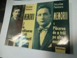 MEMORII  - NICOLAE PETRESCU  - 2 volume