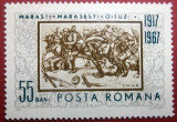 1967- 50 de ani de la bataliile Marasti, Marasesti, Oituz - LP 652