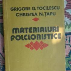 Materiale folcloristice volumul 2 - Grigore Tocilescu , Christea Tapu