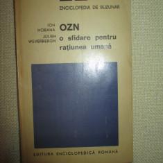 OZN o sfidare pentru ratiunea umana- Ion Hobana