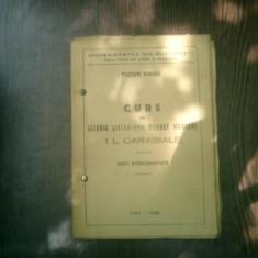 Curs de istoria literaturii romane moderne I. L. Caragiale note stenografiate - Tudor Vianu - Curs diverse stiinte