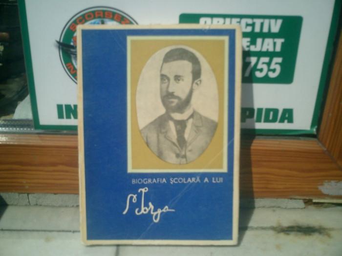 Biografia scolara a lui N. Iorga - Barbu Theodorescu foto mare