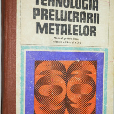 Tehnologia prelucrarii metalelor - 1979 - Carti Metalurgie