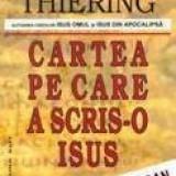 Cartea pe care a scris-o Isus - Barbara Thiering