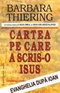 Cartea pe care a scris-o Isus  -  Barbara Thiering foto mare