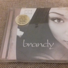Brandy - Never say never - CD [C] - Muzica R&B