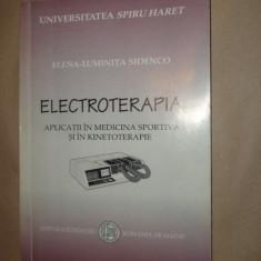 Electroterapia aplicatii in medicina sportiva si in kinetoterapie - E. Sidenco - Carte Recuperare medicala