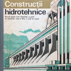 CONSTRUCTII HIDROTEHNICE Manual clasa a XII-a - Manta, Paun, Ioan, Manea
