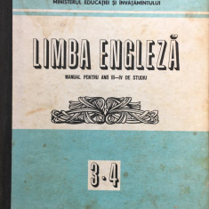 LIMBA ENGLEZA MANUAL PENTRU ANII III-IV DE STUDIU - Bunaciu, Galateanu-Farnoaga - Curs Limba Engleza