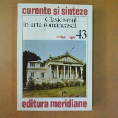Clasicismul in arta romaneasca Bucuresti 1984