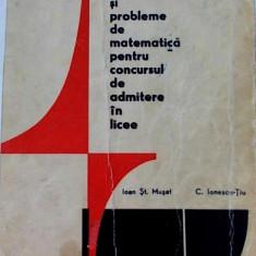 Exercitii si probleme de matematica - Ioan ST. Musat, C. Ionescu - Tiu 1971