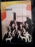 LUMINA IN INTUNERIC DR CONSTANTIN TRIFAN 1996 DETINUT POLITIC EXIL ROMANESC 320P