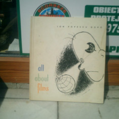 All about films - Ion Popescu Gopo - Carte Cinematografie