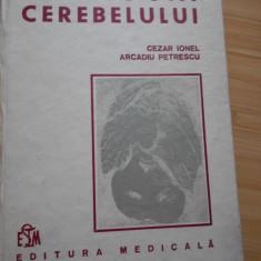 CEZAR IONEL--PATOLOGIA CEREBELULUI - 1986 - Carte Neurologie