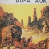 Goana dupa aur (in relatarea martorilor oculari) - Alfred Neagu - Carte de aventura
