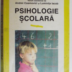 PSIHOLOGIE SCOLARA de ANDREI COSMOVICI SI LUMINITA IACOB, 1999 - Carte Psihologie