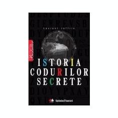 Istoria Codurilor Secrete - Laurent Joffrin - Carte masonerie