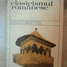 CLASICISMUL ROMANESC de D. PACURARIU, Bucuresti 1971