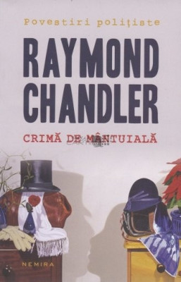 Crima de mantuiala - de Raymond Chandler foto
