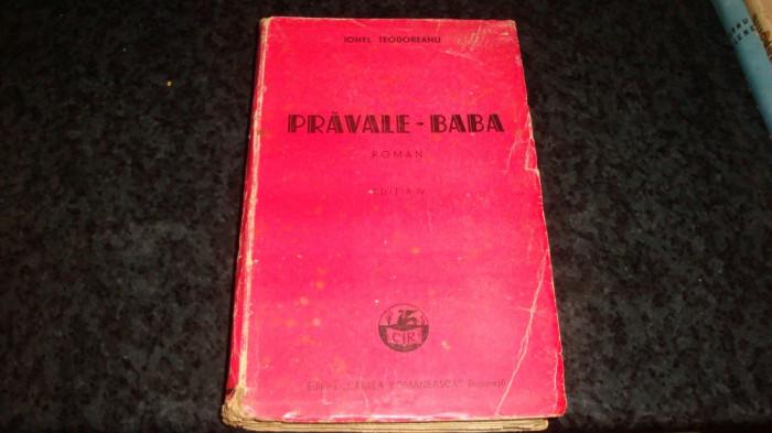 Ionel Teodoreanu - Pravale Baba - 1942