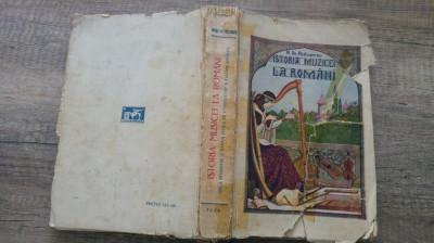Istoria muzicei/ musicei la romani - Mihail Gr. Poslusnicu foto