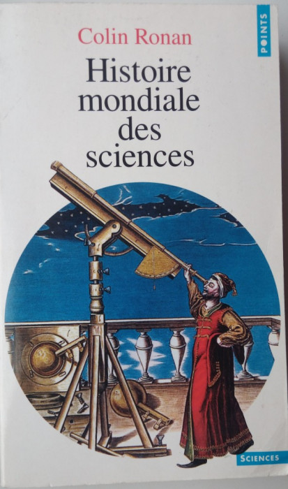 Colin Ronan - Histoire mondiale des sciences foto mare