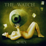 Watch - Seven ( 1 CD ) - Muzica Rock
