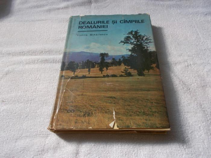 Dealurile si cimpiile Romaniei - V. Mihailescu foto mare