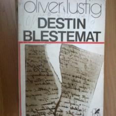E3 Destin blestemat - Oliver Lustig