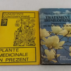 LOT 2 CĂRȚI PLANTE MEDICINALE:PLANTE MEDICINALE ÎN PREZENT, TRATAMENT HOMEOPATIC