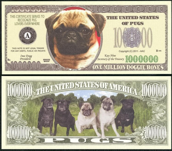 !!! SUA = FANTASY NOTE = MOPS , PUG  DOG - 2011 - UNC  /  SERIA  CAINI , WOOF